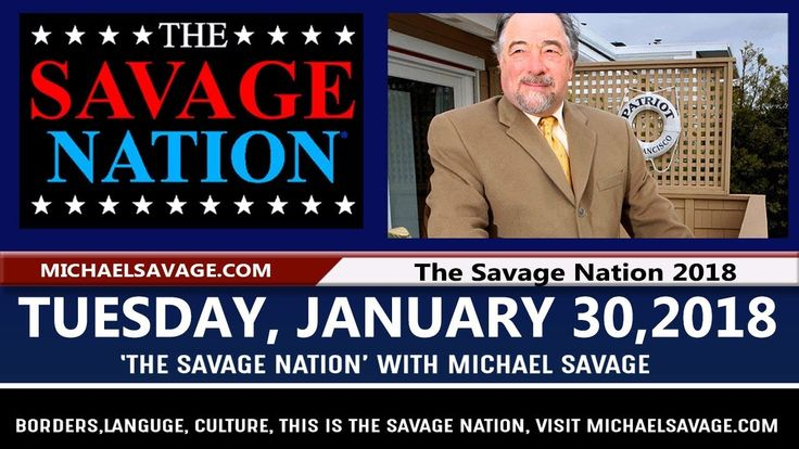 The Savage Nation 1/30/18 word