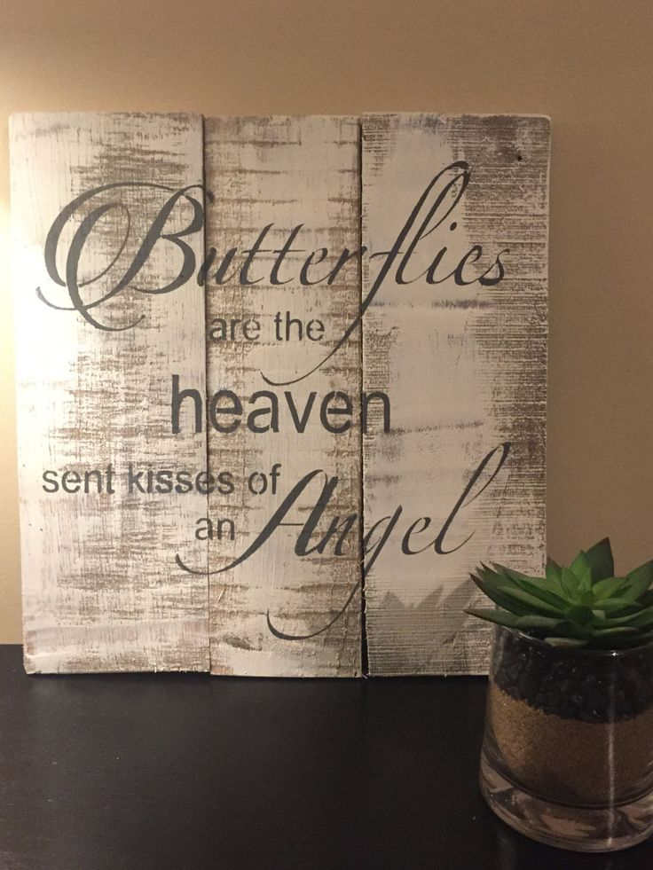 butterflies are heaven sent kisses of an angel, pallet wall art, memorial plaque, angel sign, reclaimed wooden sign, butterfly wooden sign by UpcycledWoodDesignUS on Etsy
