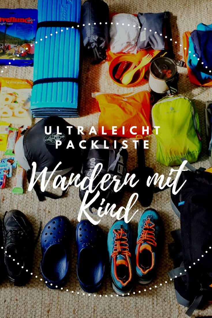 Ultraleicht Packliste für deine nächste Wanderung mit Kind. #Packliste #wandern #Wanderlust #Packen #Ultraleicht #Outdoor #Reiseblog #Reiseblogger