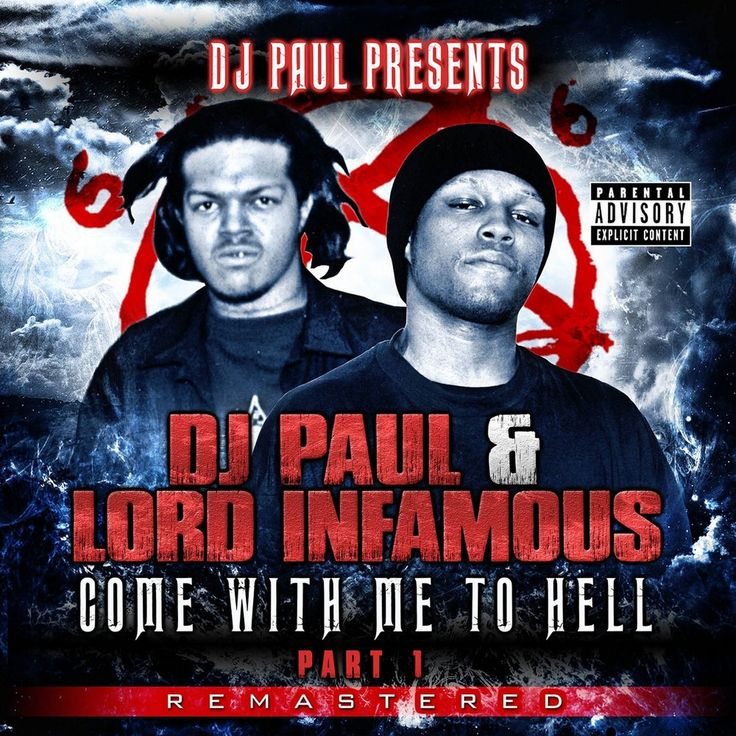 DJ Paul & Lord Infamous - Come With Me to Hell