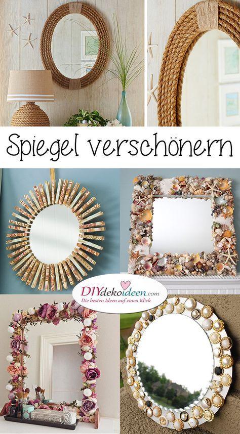 Spiegel Verschönern Rahmen Dekorieren Diy Dekoideen Zimmer Deko Schlafzimmer