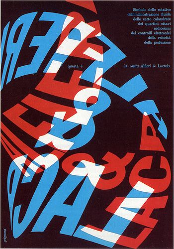 Franco Grignani -1960   Ad for Alfieri & Lacroix typo-lithographers.   Art by Studio Grignani, Milano, Italy  by laura@popdesign, via Flickr