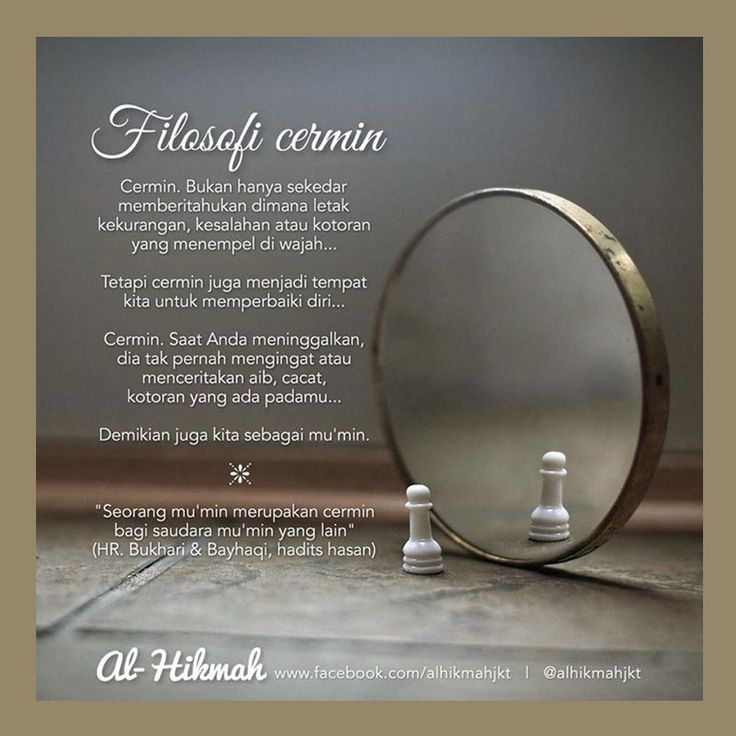 Follow @NasihatSahabatCom http://nasihatsahabat.com #nasihatsahabat #mutiarasunnah #motivasiIslami #petuahulama #hadist #hadits #nasihatulama #fatwaulama #akhlak #akhlaq #sunnah  #aqidah #akidah #salafiyah #Muslimah #adabIslami #DakwahSalaf # #ManhajSalaf #Alhaq #Kajiansalaf  #dakwahsunnah #Islam #ahlussunnah  #sunnah #tauhid #dakwahtauhid #alquran #kajiansunnah #salafy  #FilosofiCermin #cermin #kacacermin #seorangmukmin #adalahsaudarabagimukminlainnya