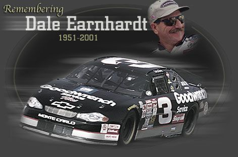 "Dale Earnhardt, my one and only NASCAR driver. All the rest are just ""also-rans""!"