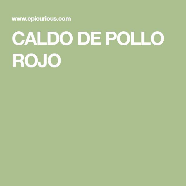 CALDO DE POLLO ROJO