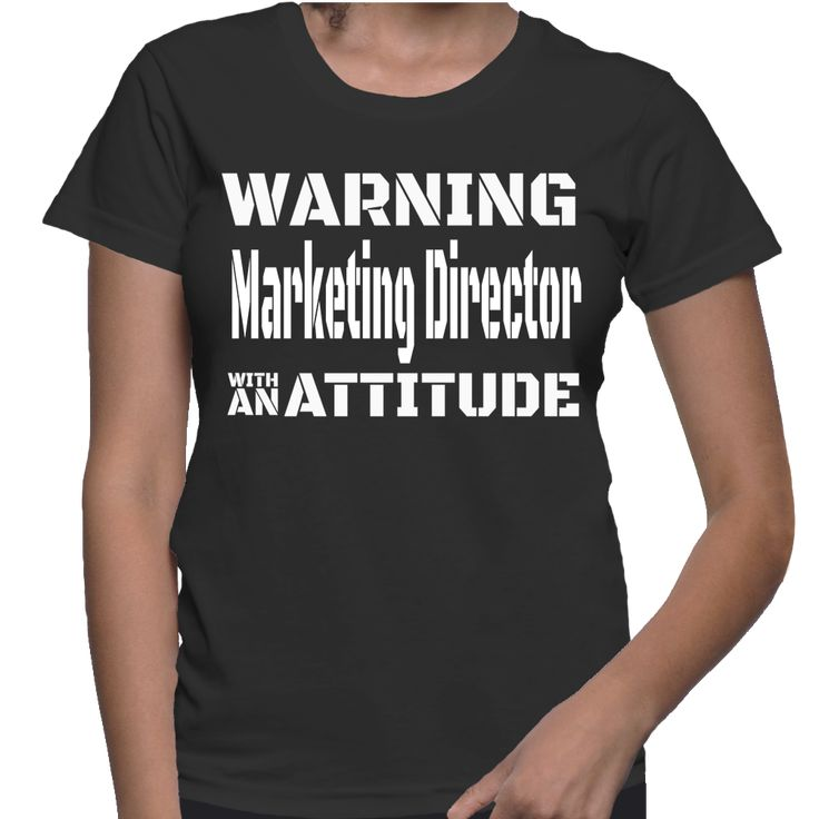 Warning marketing director with an attitude is here :-) You have been warned :-) TIP: SHARE it with your friends, order together and save on shipping! This Exclusive Tshirt design is ONLY sold here on