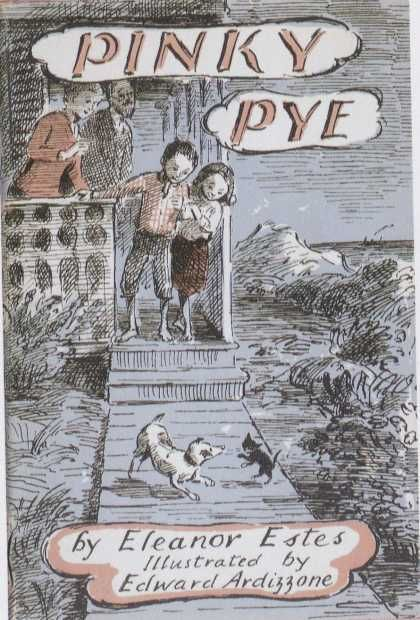 Pinky Pye by Eleanor Estes, illustrated by Edward Ardizzone