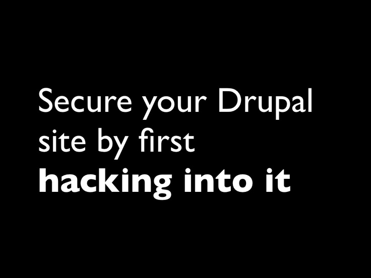 hack-into-drupal-sites-or-how-to-secure-your-drupal-site by nyccamp via Slideshare