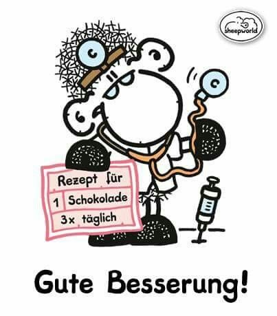 86 best Gute Besserung images on Pinterest | Get well, Have a good ...