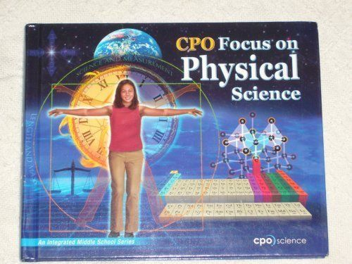 8th Grade Physical Science Textbook Cpo Focus On Physical Science