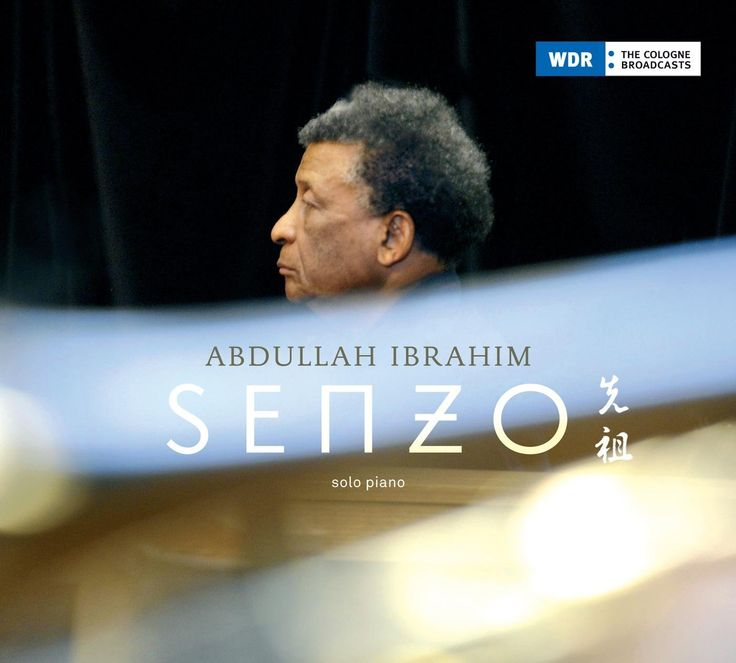 Senzo, Abdullah Ibrahim, 2008