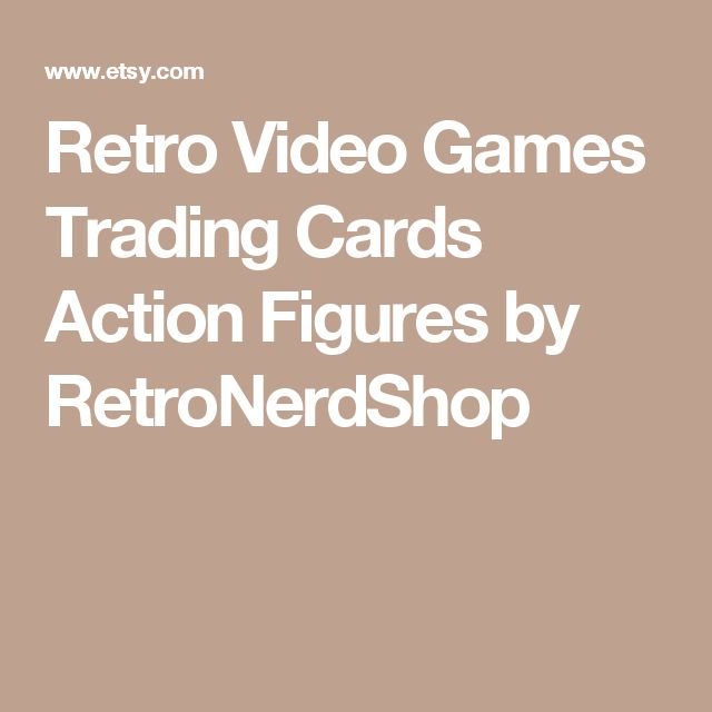 Retro Video Games Trading Cards Action Figures by RetroNerdShop