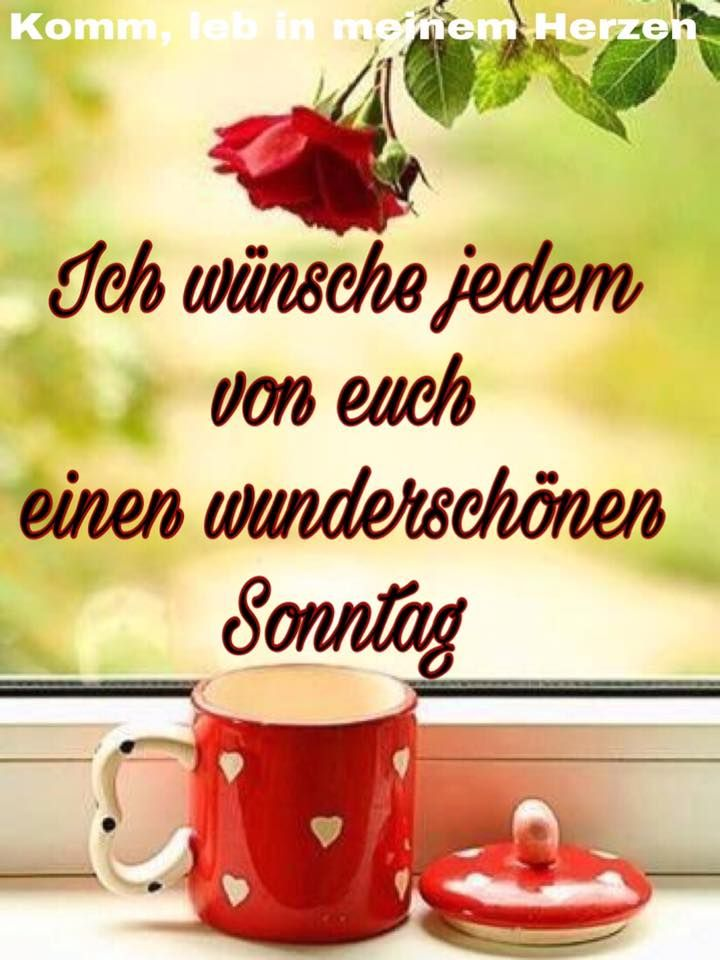 Sonntag Gb Pics Guten Morgen Guten Tag Pinterest Happy