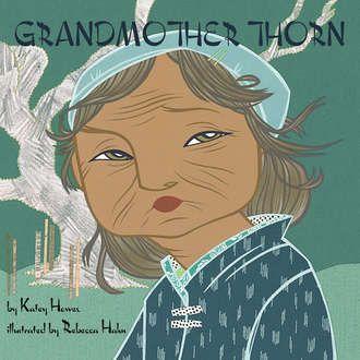GRANDMOTHER THORN - Karlin Gray