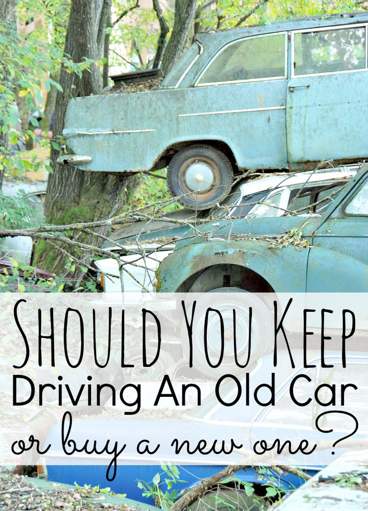 Keep Driving An Old Car or Buy A New One. While an old car may seem to save on monthly expenses since there is no car loan and often no collision, comprehensive, or gap insurance coverage premiums, the cost of repairing a car with little monetary value may be greater than the cost to replace the vehicle.