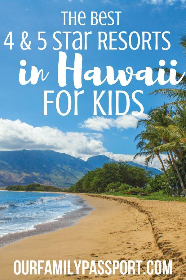 HAWAII, USA | The best 4 and five-star resorts in Hawaii | Hawaii vacation, Hawaii Travel, Hawaii Resorts, Maui Resorts, Hawaii Hotels, Hawaii with Kids, Disney Hawaii, Aulani, Four Seasons, Hilton Hawaiian Village, Luxury Family Travel