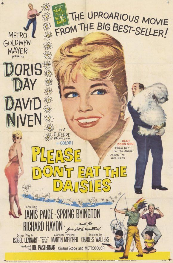 Please Don't Eat the Daisies {1960}  I loved this movie and watched it not that long ago on TCM