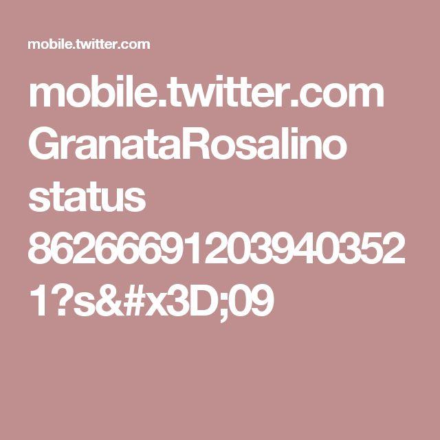 mobile.twitter.com GranataRosalino status 862666912039403521?s=09
