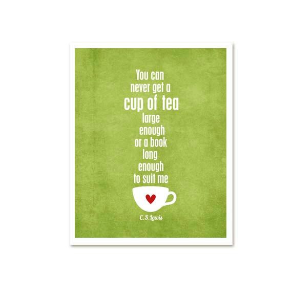 """I can totally relate!   """"A Cup of Tea and a Long Book"""" Quote - CS Lewis quote - Etsy"""