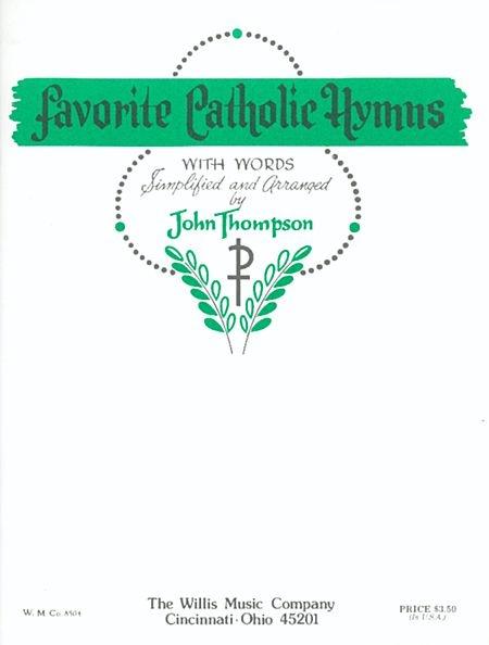 Favorite Catholic Hymns