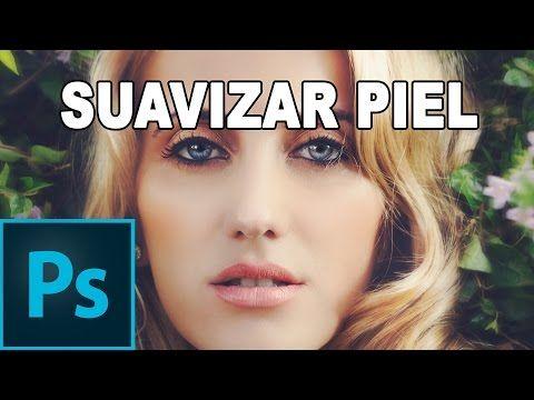 Suavizar la piel con Photoshop - Tutorial Photoshop en Español - YouTube