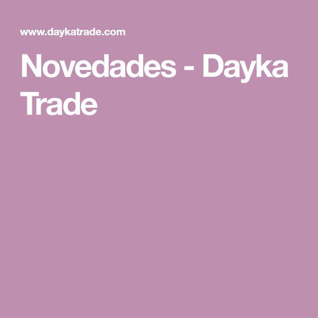 Novedades - Dayka Trade