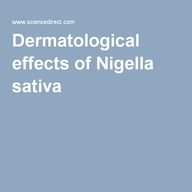 Dermatological effects of Nigella sativa