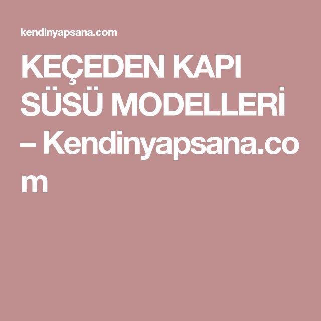 KEÇEDEN KAPI SÜSÜ MODELLERİ – Kendinyapsana.com