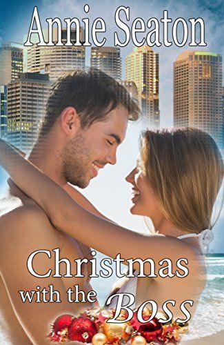 Christmas with the Boss by Annie Seaton, http://www.amazon.com.au/dp/B016C1YBN2/ref=cm_sw_r_pi_dp_cB4fwb0HKDV08