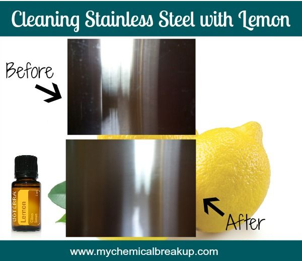 Lemon Essential Oil To Clean Stainless Steel Finally Something That Works House Oils Doterra