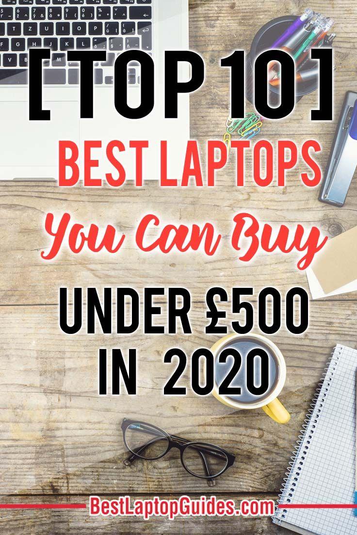 Best Laptops Under 500 In October 2019 Uk Best Laptops Blogging Basics Blogger Tips