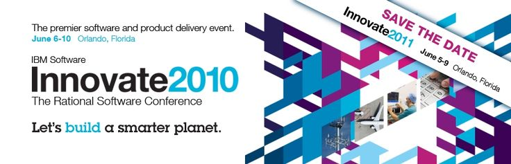 The premier software and product delivery event. June 6-10 Orlando, Florida. IBM Software Innovate 2010. The Rational Software Conference. Let's build a smarter planet.