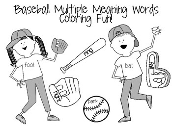 Free! Baseball Multiple Meaning Words Coloring Fun! have fun expressing the multiple meanings as they color...3 pages
