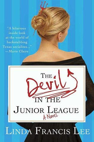The Devil in the Junior LeagueBook Club, Deviled, Worth Reading, Francis Lee, Nooks Book, Book Worth, Junior League, Book Ebook, Linda Francis