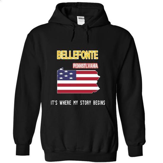 BELLEFONTE - Its where my story begins! - #green shirt #burgundy sweater. CHECK PRICE => https://www.sunfrog.com/No-Category/BELLEFONTE--Its-where-my-story-begins-7332-Black-18993635-Hoodie.html?68278