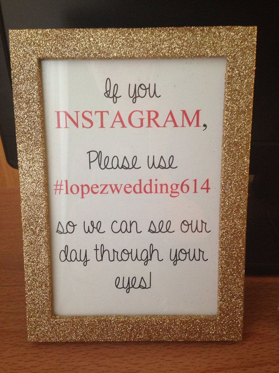 Instagram Hashtag Sign so everyone who posts picture are all on the same page