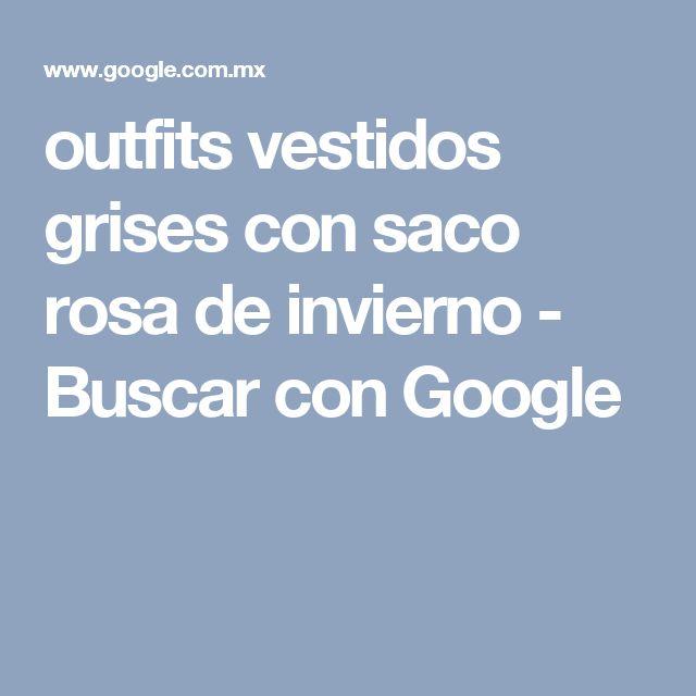 outfits vestidos grises con saco rosa de invierno - Buscar con Google