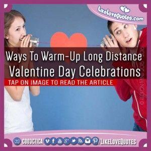 Ways To Warm-Up Long Distance Valentine Day Celebrations