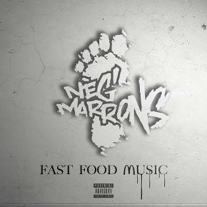 """North Unity: """"NEG MARRONS - FAST FOOD MUSIC"""" nouveau clip"""