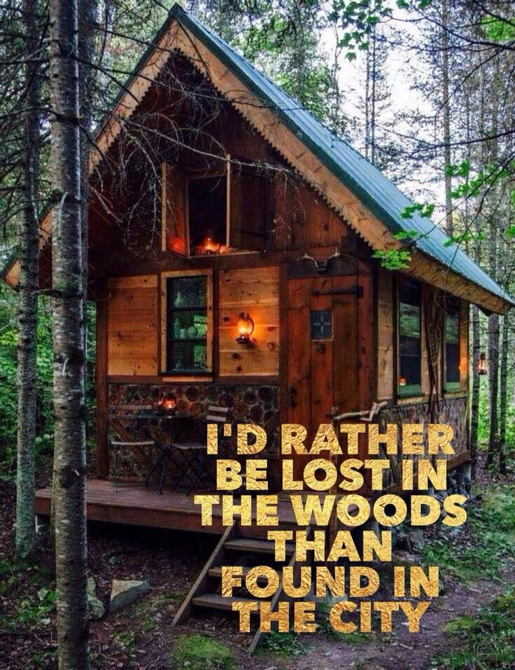 I'd rather be lost in the woods than found in the city! Come and join us at The Off Grid Cabin and see what we're building next. Every day is an adventure out here.