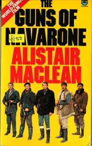 The Guns of Navarone Alistair MacLean First published in the UK 1957, William Collins Sons & Co This edition 1978, Fontana Books ISBN: 00061...