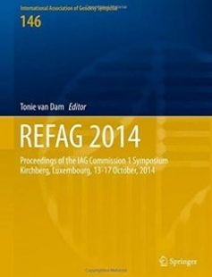 REFAG 2014: Proceedings of the IAG Commission 1 Symposium Kirchberg Luxembourg 13?17 October 2014 1st ed. 2017 Edition free download by Tonie van Dam ISBN: 9783319456287 with BooksBob. Fast and free eBooks download.  The post REFAG 2014: Proceedings of the IAG Commission 1 Symposium Kirchberg Luxembourg 13?17 October 2014 1st ed. 2017 Edition Free Download appeared first on Booksbob.com.