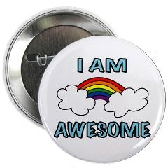 """I Am Awesome 2.25"""" Button > """"I Am Awesome"""" Rainbow > i.am.jaxxis ART - - buy at http://cafepress.com/iamjaxxis: French Horn, Nur Students, Schools Humor, Cafepress Com, My Daughter, Nursing Students, So True, Nursing Schools, Music Gifts"""