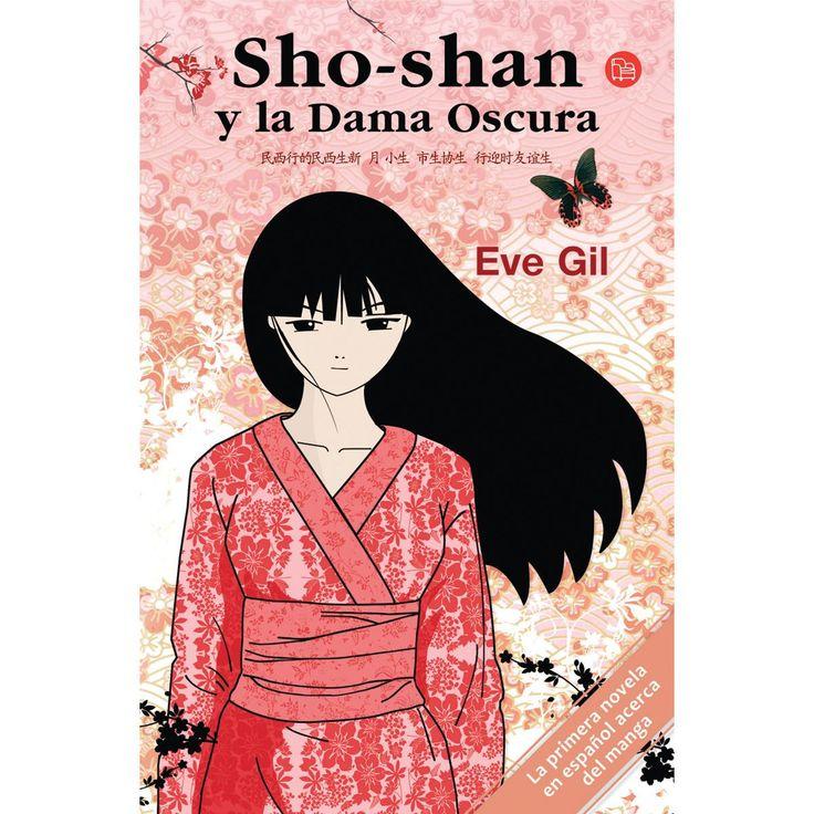 Sho-shan y la Dama Oscura ~ Eve Gil. :)
