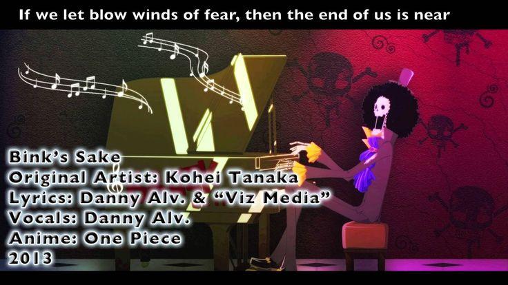 Binks sake cover by Danny alv https://www.youtube.com/watch?v=V-WP9KU3q_I