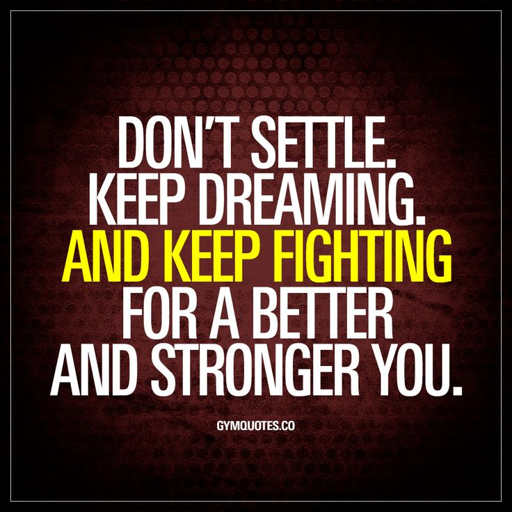 Fighting Quotes: 25+ Best Never Settle Quotes On Pinterest