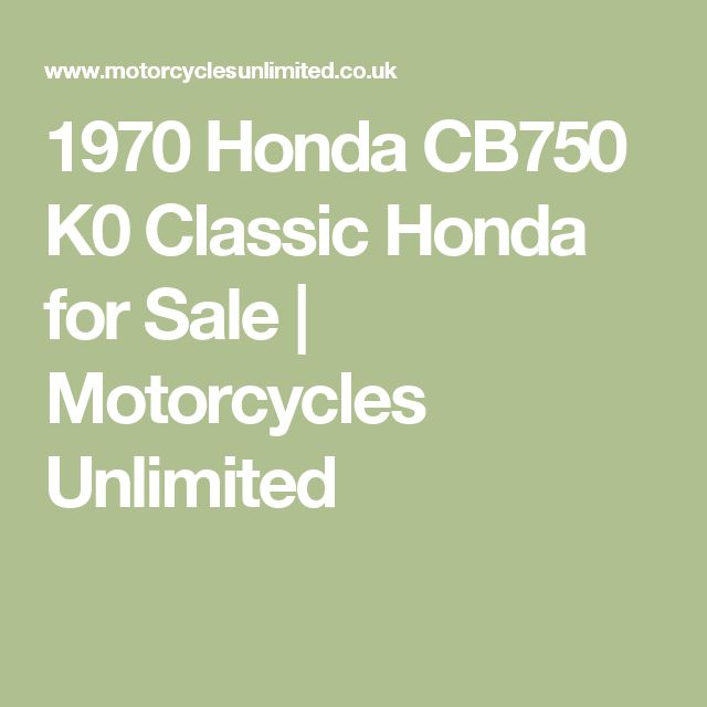 1970 Honda CB750 K0 Classic Honda for Sale | Motorcycles Unlimited