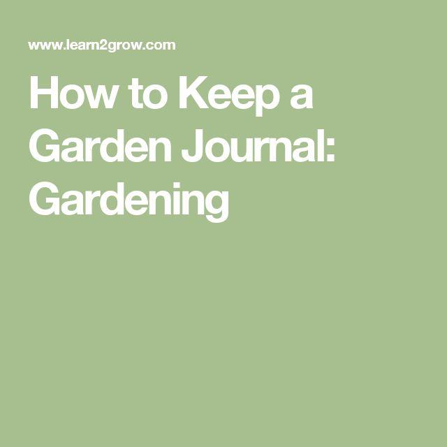 25 best ideas about Garden Journal on Pinterest Free