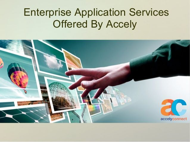 Enterprise Application Services Offered by Accely