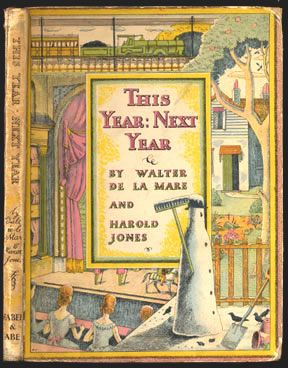 Walter de la Mare, This Year: Next Year, London: Faber & Faber, 1937. Cover and illustrations by Harold Jones.